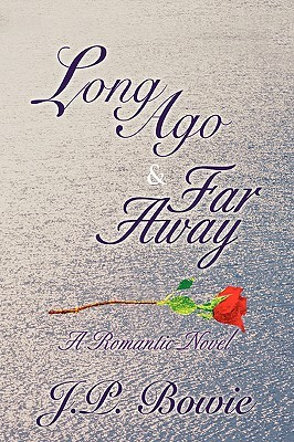 Long Ago & Far Away