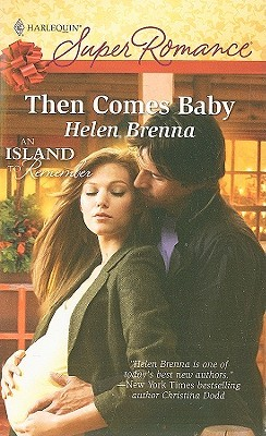 Then Comes Baby (An Island to Remember #3)