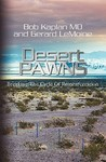 Desert Pawns: Breaking the Cycle of Reincarceration