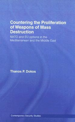 Weapons of Mass Destruction in the Mediterranean: Options for NATO and the EU