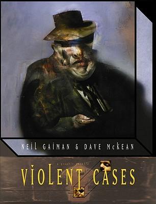Violent Cases by Neil Gaiman