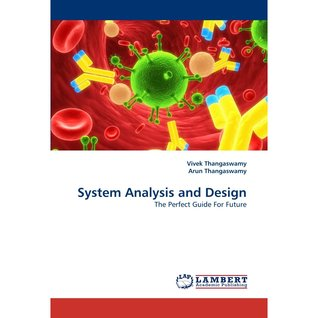 Read online System Analysis and Design: The Perfect Guide For Future books