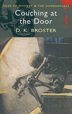 Couching at the Door by D.K. Broster