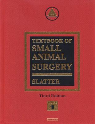 Textbook of Small Animal Surgery: 2-Volume Set
