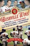 Bushville Wins! by John Klima
