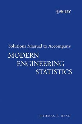 Modern Engineering Statistics Solutions Manual