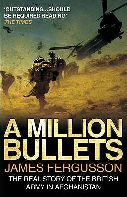 A Million Bullets by James Fergusson