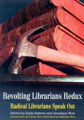 Revolting Librarians Redux by Katia Roberto