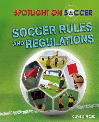 Soccer Rules and Regulations