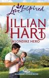 Klondike Hero (Alaskan Bride Rush, #1)