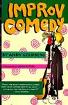 Improv Comedy by Andy Goldberg