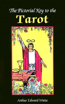 The Pictorial Key to the Tarot EPUB