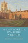 St John's College Cambridge: A History