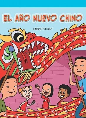 El ano nuevo chino/ Chinese New Year