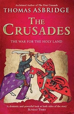 The Crusades by Thomas Asbridge