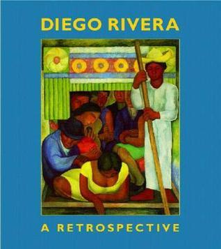 Diego Rivera: A Retrospective