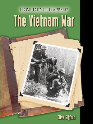 How Did It Happen? - The Vietnam War
