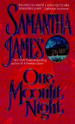 One Moonlit Night by Samantha James
