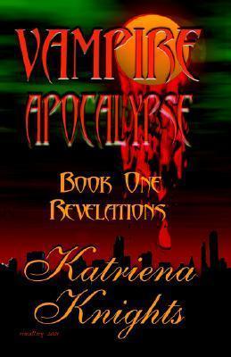 Revelations (Vampire Apocalypse, #1)