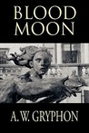 Blood Moon (Witches Moon #1)