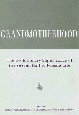 grandmotherhood-the-evolutionary-significance-of-the-second-half-of-female-life