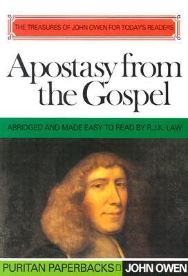 Apostasy from the Gospel by John Owen