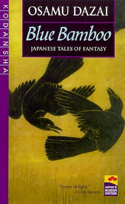 Blue Bamboo: Japanese Tales of Fantasy