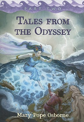 Tales from the Odyssey, Part 2 by Mary Pope Osborne