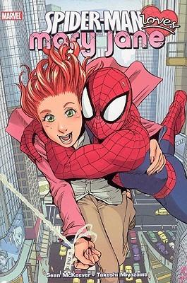 Spider-Man Loves Mary Jane, Volume 1 by Sean McKeever