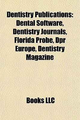 Dentistry Publications: Dental Software, Dentistry Journals, Florida Probe, Dpr Europe, Dentistry Magazine