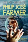 The Worlds of Philip Jose Farmer 2: Of Dust and Soul
