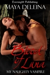 Blood of Luna (My Naughty Vampire Series 1)