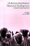 Understanding Human Resource Development: Philosophy, Processes & Practices (Routledge Studies in Human Resource Development)