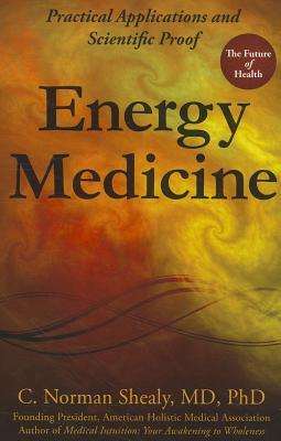 energy-medicine-practical-applications-and-scientific-proof