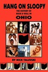 Hang on Sloopy: The History of Rock & Roll in Ohio