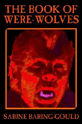 the-book-of-were-wolves-by-sabine-baring-gould-fiction-horror