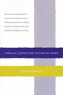 Parallel Justice for Victims of Crime