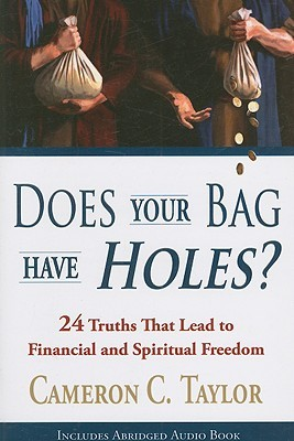 Does Your Bag Have Holes? by Cameron C. Taylor