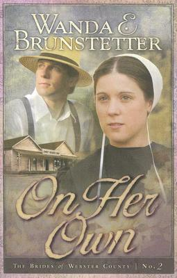 On Her Own (Brides of Webster County, #2)