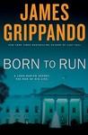 Born to Run (Jack Swyteck, #8)