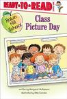 Class Picture Day by Margaret McNamara