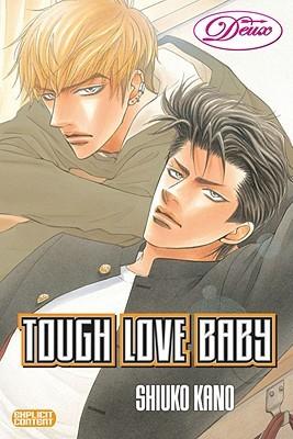 Tough Love Baby by Shiuko Kano