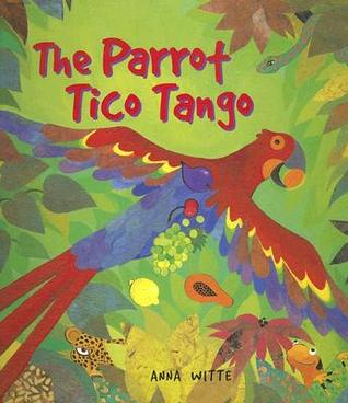 The Parrot Tico Tango by Anna Witte