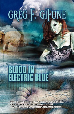 Blood in Electric Blue by Greg F. Gifune