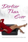 Dirtier Than Ever (Dirty Red, #3)
