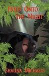 Hold Onto the Night
