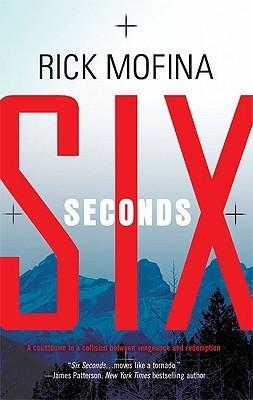 Six Seconds by Rick Mofina