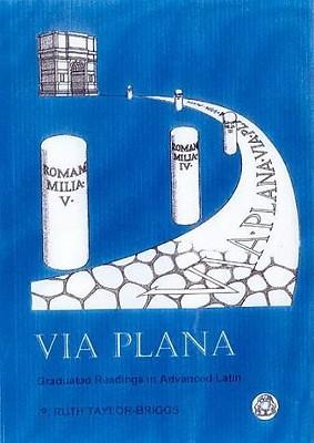 Via Plana: Graduated Readings in Advanced Latin