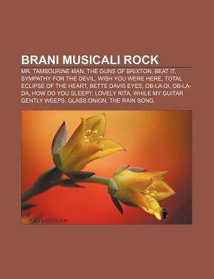 Brani Musicali Rock: Mr. Tambourine Man, the Guns of Brixton, Beat It, Sympathy for the Devil, Wish You Were Here, Total Eclipse of the Heart