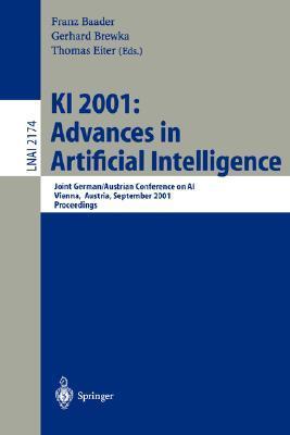 KI 2001: Advances in Artificial Intelligence: Joint German/Austrian Conference on AI, Vienna, Austria, September 19-21, 2001. Proceedings